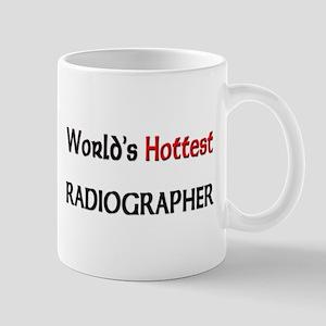 World's Hottest Radiographer Mug