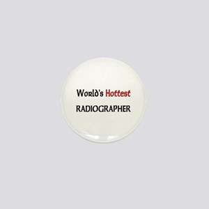World's Hottest Radiographer Mini Button