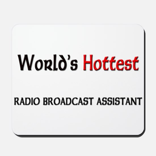 World's Hottest Radio Broadcast Assistant Mousepad
