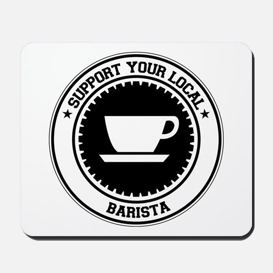 Support Barista Mousepad