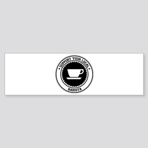 Support Barista Bumper Sticker
