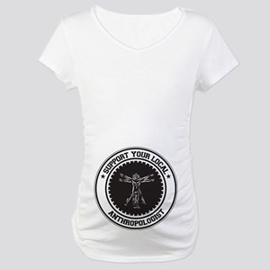 Support Anthropologist Maternity T-Shirt