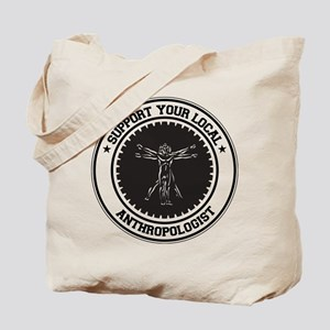Support Anthropologist Tote Bag