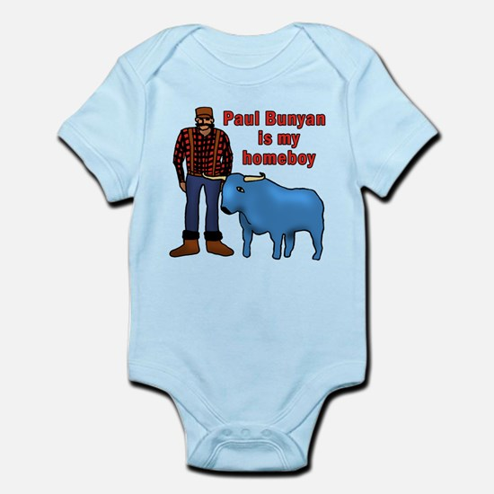 Paul Bunyan is My Homeboy Infant Bodysuit