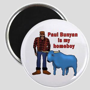Paul Bunyan is My Homeboy Magnet