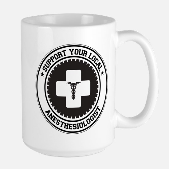 Support Anesthesiologist Large Mug