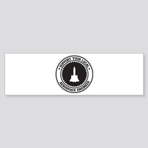 Support Aerospace Engineer Bumper Sticker