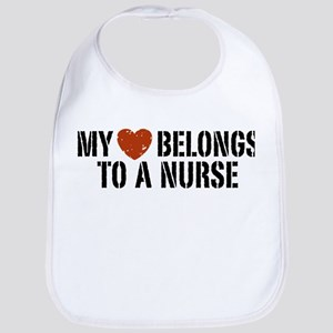 My Heart Belongs to a Nurse Bib