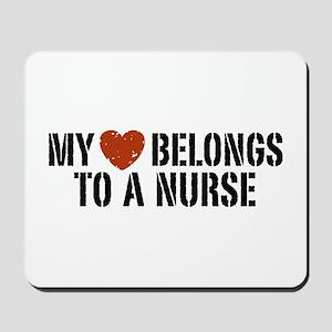 My Heart Belongs to a Nurse Mousepad