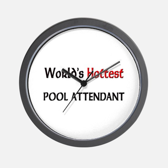 World's Hottest Pool Attendant Wall Clock