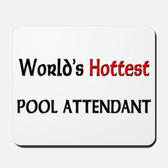 World's Hottest Pool Attendant Mousepad
