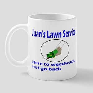 Juan's Lawn Service Immigration Mug