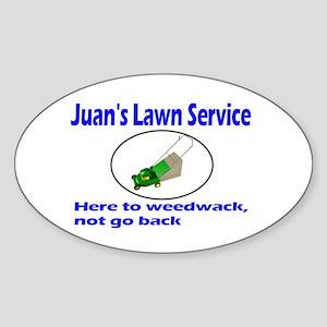 Juan's Lawn Service Immigration Oval Sticker