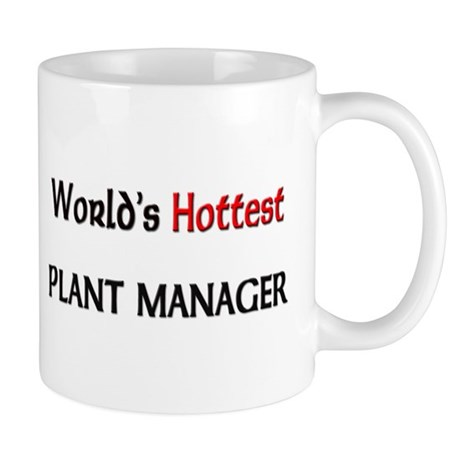 World's Hottest Plant Manager Mug