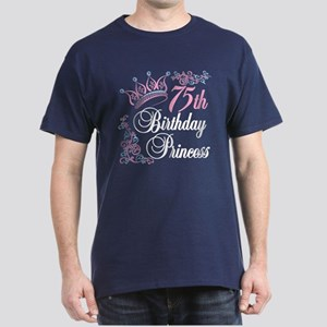 75th Birthday Princess Dark T-Shirt