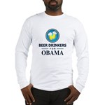 Beer Drinkers for Obama Long Sleeve T-Shirt