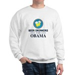 Beer Drinkers for Obama Sweatshirt