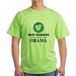 Beer Drinkers for Obama Green T-Shirt