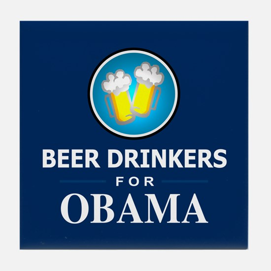 Beer Drinkers for Obama Tile Coaster