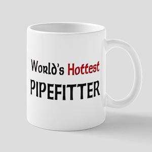 World's Hottest Pipefitter Mug