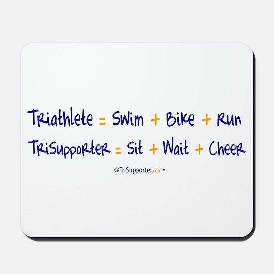 Triathlete vs. TriSupporter Mousepad
