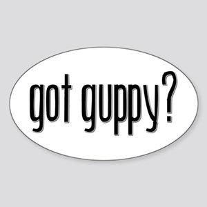 Got Guppy? Oval Sticker