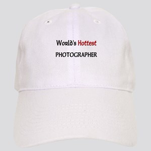 World's Hottest Photographer Cap