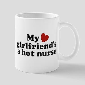 My Girlfriend's a Hot Nurse Mug