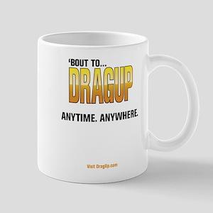DragUp Anytime Mug