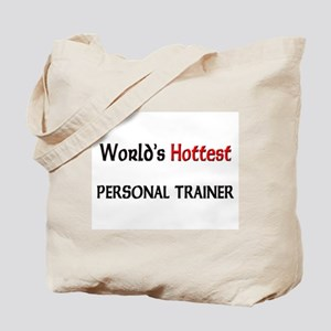 World's Hottest Personal Trainer Tote Bag