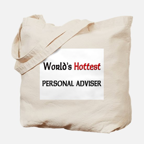 World's Hottest Personal Adviser Tote Bag