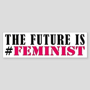 The Future is Feminist Bumper Sticker