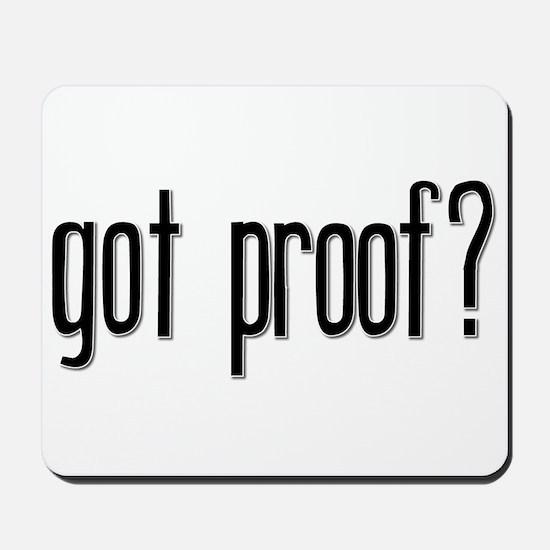 Got Proof? Mousepad