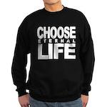Choose Eternal Life Sweatshirt