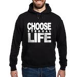 Choose Eternal Life Hoodie Sweatshirt