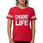 Choose Eternal Life Womens Football Shirt T-Shirt