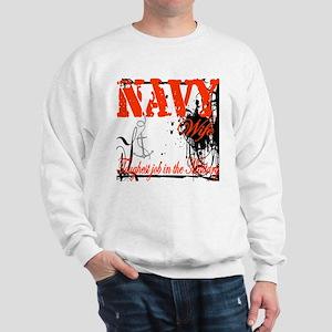 Navy Wife Toughest Job Sweatshirt