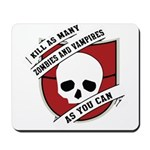 Kill As Many Zombies And Vamp Mousepad