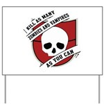 Kill As Many Zombies And Vamp Yard Sign
