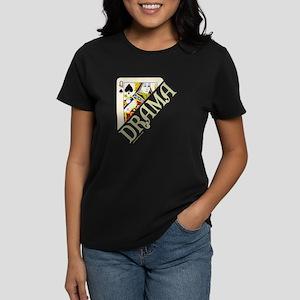 DRAMA QUEEN Women's Dark T-Shirt