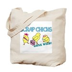 Wild Chicks Tote Bag