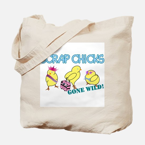 Wild Chicks Tote Bag
