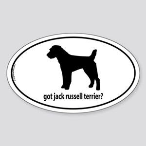 Got Jack Russell Terrier? Oval Sticker
