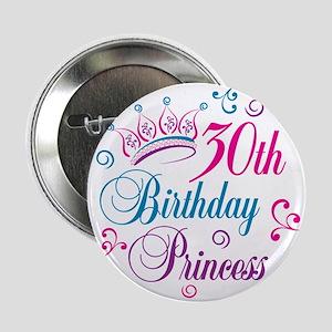 "30th Birthday Princess 2.25"" Button"