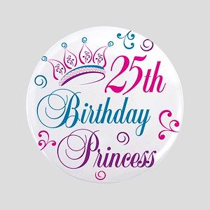 "25th Birthday Princess 3.5"" Button"