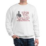 Cervantes Quote, He Who Sings Sweatshirt