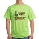 Cervantes Quote, He Who Sings Green T-Shirt