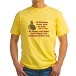 Cervantes Quote, He Who Sings Yellow T-Shirt
