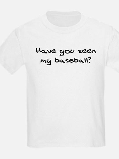 Have you seen my baseball? Kids T-Shirt