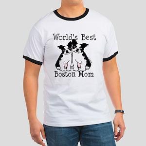 World's Best Boston Mom Ringer T